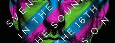 SVEN VÄTH – THE SOUND OF THE 16TH SEASON