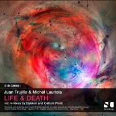 (SIMC0001) JUAN TRUJILLO & MICHEL LAURIOLA – LIFE & DEATH